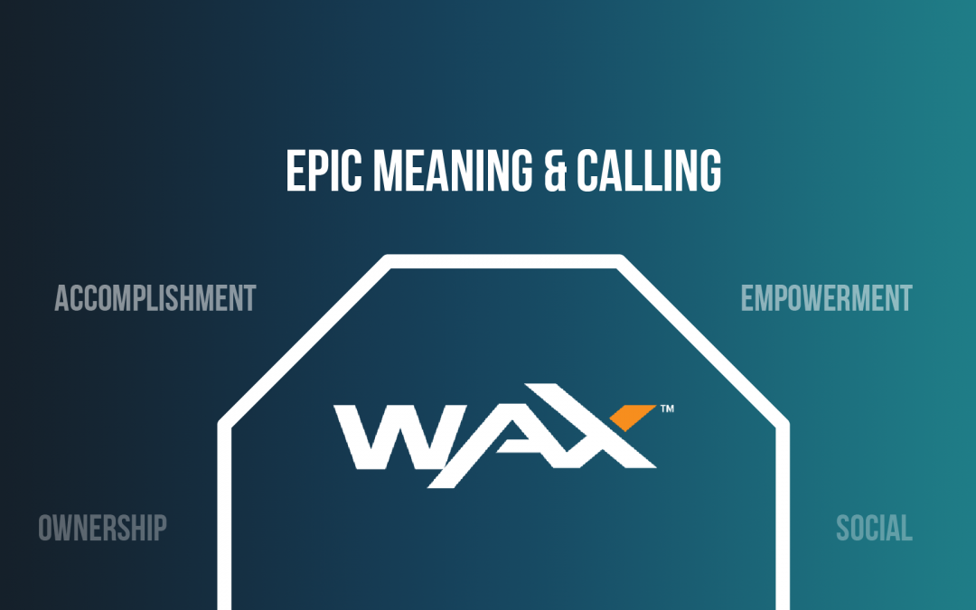 WAX dApps gamification, part 2: Epic Meaning & Calling