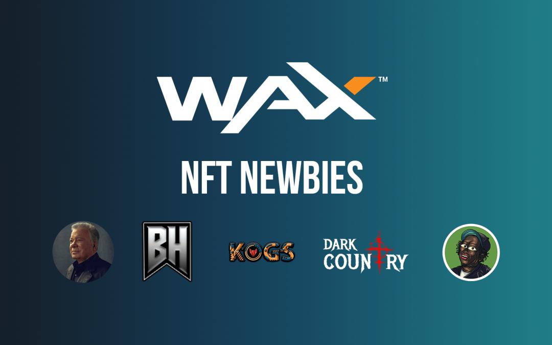 The Showcase of WAX.io NFT newbies