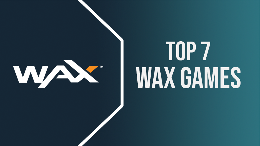 TOP 7 Game Projects on the WAX Blockchain: Rating by Dapplica